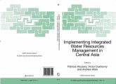 Implementing Integrated Water Resources Management in Central Asia (eBook, PDF)