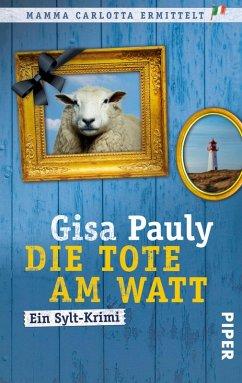 Die Tote am Watt / Mamma Carlotta Bd.1 (eBook, ePUB) - Pauly, Gisa