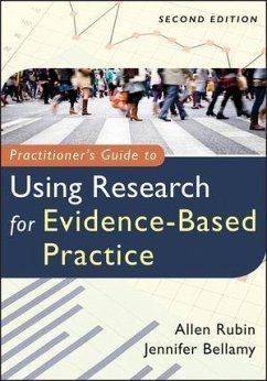 Practitioner's Guide to Using Research for Evidence-Based Practice (eBook, PDF) - Bellamy, Jennifer; Rubin, Allen