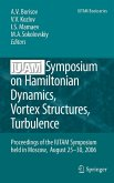 IUTAM Symposium on Hamiltonian Dynamics, Vortex Structures, Turbulence (eBook, PDF)