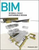 BIM in Small-Scale Sustainable Design (eBook, ePUB)