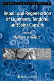 Repair and Regeneration of Ligaments, Tendons, and Joint Capsule (eBook, PDF)