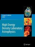 High Energy Density Laboratory Astrophysics (eBook, PDF)