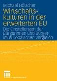 Wirtschaftskulturen in der erweiterten EU (eBook, PDF)