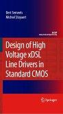 Design of High Voltage xDSL Line Drivers in Standard CMOS (eBook, PDF)