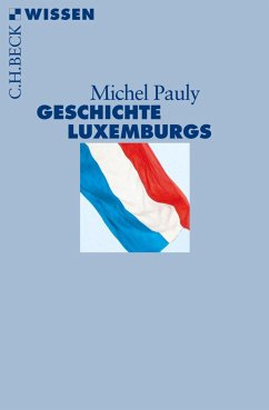 Geschichte Luxemburgs (eBook, ePUB) - Pauly, Michel