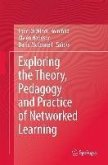 Exploring the Theory, Pedagogy and Practice of Networked Learning (eBook, PDF)