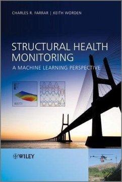 Structural Health Monitoring (eBook, PDF) - Worden, Keith; Farrar, Charles R.