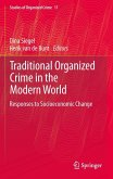 Traditional Organized Crime in the Modern World (eBook, PDF)