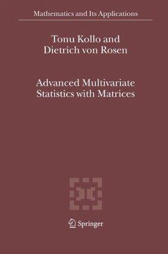 Advanced Multivariate Statistics with Matrices (eBook, PDF) - Kollo, Tõnu; Rosen, D. Von
