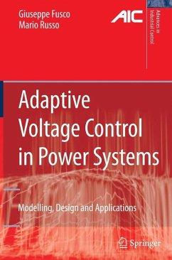 Adaptive Voltage Control in Power Systems (eBook, PDF) - Fusco, Giuseppe; Russo, Mario