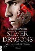 Viel Rauch um Nichts / Silver Dragons Trilogie Bd.2 (eBook, ePUB)