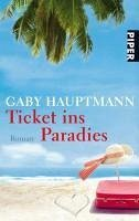 Ticket ins Paradies (eBook, ePUB) - Hauptmann, Gaby