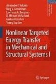 Nonlinear Targeted Energy Transfer in Mechanical and Structural Systems (eBook, PDF)