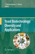 Yeast Biotechnology: Diversity and Applications (eBook, PDF)