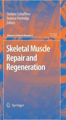 Skeletal Muscle Repair and Regeneration (eBook, PDF) - Schiaffino, Stefano; Partridge, Terence