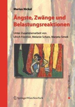 Ängste, Zwänge und Belastungsreaktionen (eBook, PDF) - Nickel, Marius