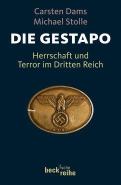Die Gestapo (eBook, ePUB) - Dams, Carsten; Stolle, Michael