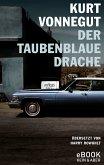 Der taubenblaue Drache (eBook, ePUB)