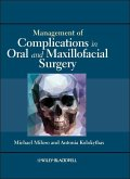 Management of Complications in Oral and Maxillofacial Surgery (eBook, PDF)
