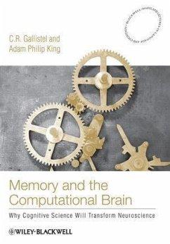 Memory and the Computational Brain (eBook, PDF) - Gallistel, C. R.; King, Adam Philip