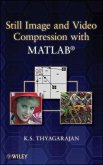 Still Image and Video Compression with MATLAB (eBook, ePUB)