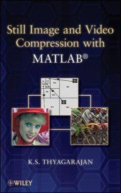 Still Image and Video Compression with MATLAB (eBook, ePUB) - Thyagarajan, K. S.