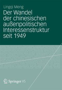 Der Wandel der chinesischen außenpolitischen Interessenstruktur seit 1949 (eBook, PDF) - Meng, Lingqi