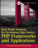 Real-World Solutions for Developing High-Quality PHP Frameworks and Applications (eBook, ePUB)
