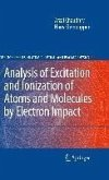 Analysis of Excitation and Ionization of Atoms and Molecules by Electron Impact (eBook, PDF)