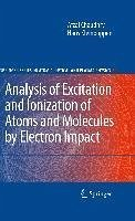 Analysis of Excitation and Ionization of Atoms and Molecules by Electron Impact (eBook, PDF) - Kleinpoppen, Hans; Chaudhry, Afzal