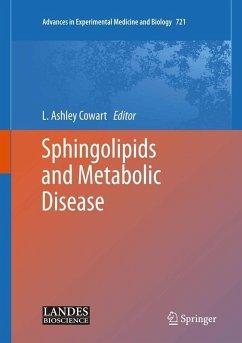Sphingolipids and Metabolic Disease (eBook, PDF)