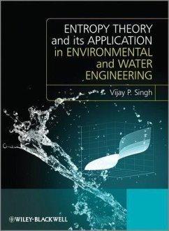 Entropy Theory and its Application in Environmental and Water Engineering (eBook, ePUB) - Singh, Vijay P.