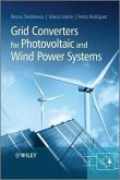 Grid Converters for Photovoltaic and Wind Power Systems (eBook, ePUB)