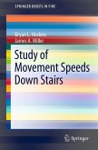 Study of Movement Speeds Down Stairs (eBook, PDF)