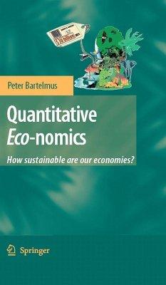 Quantitative Eco-nomics (eBook, PDF) - Bartelmus, Peter