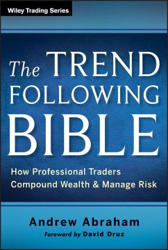 The Trend Following Bible (eBook, PDF) - Abraham, Andrew