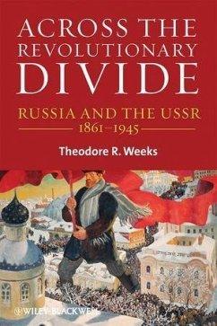 Across the Revolutionary Divide (eBook, PDF) - Weeks, Theodore R.