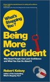 What's Stopping You? Being More Confident (eBook, ePUB)