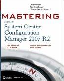 Mastering System Center Configuration Manager 2007 R2 (eBook, ePUB)