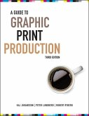 A Guide to Graphic Print Production (eBook, PDF)