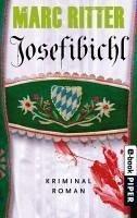 Josefibichl / Reporter Karl-Heinz Hartinger Bd.1 (eBook, ePUB) - Ritter, Marc