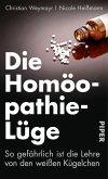 Die Homöopathie-Lüge (eBook, ePUB)