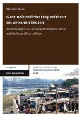 Gesundheitliche Disparitäten im urbanen Indien (eBook, PDF)
