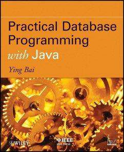 Practical Database Programming with Java (eBook, ePUB) - Bai, Ying