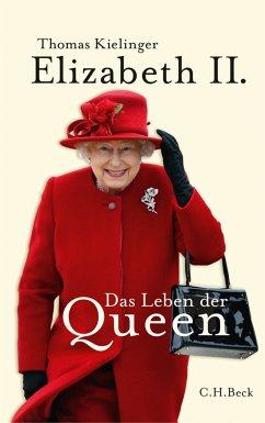 Elizabeth II. (eBook, ePUB) - Kielinger, Thomas
