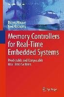 Memory Controllers for Real-Time Embedded Systems (eBook, PDF) - Goossens, Kees; Akesson, Benny