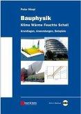 Bauphysik - Klima Wärme Feuchte Schall (eBook, ePUB)