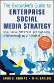 The Executive's Guide to Enterprise Social Media Strategy (eBook, PDF)