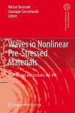 Waves in Nonlinear Pre-Stressed Materials (eBook, PDF)